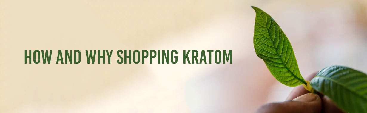 How and why Shopping Kratom Started?