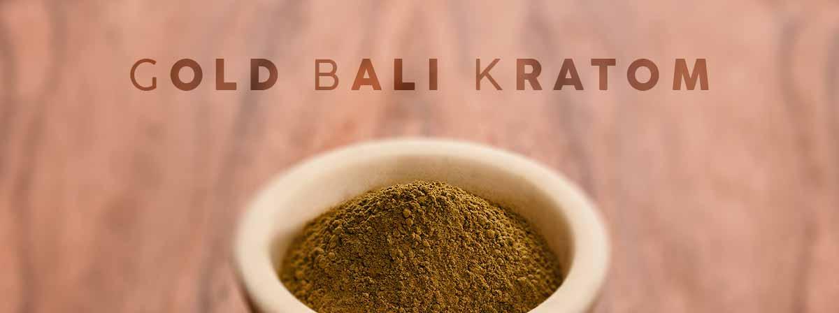 Gold Bali Kratom Shopping Kratom