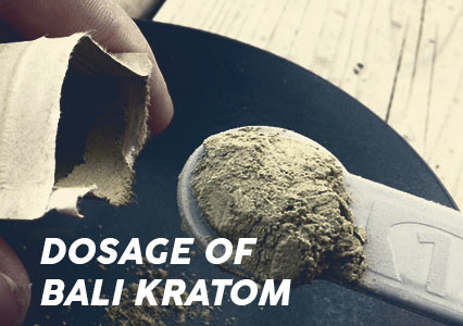 A-dosage-of-Bali-kratom